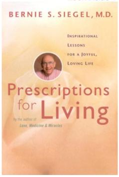 berniesiegel_prescriptionsforliving
